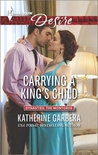 Carrying a King's Child (Dynasties: The Montoros #2)