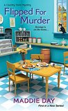 Flipped For Murder (Country Store Mysteries)