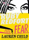 Feel the Fear (Ruby Redfort #4)