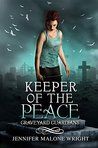 Keeper of the Peace (Graveyard Guardians, #2)