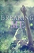 Breaking Me (Young Annabelle Series Book 0.5)