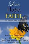 Love. Hope. Faith. (Love. Hope. Faith. Anthology Book 1)
