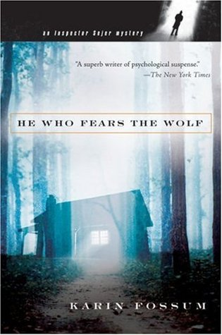 He Who Fears the Wolf (Inspector Konrad Sejer) - Karin Fossum