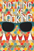 Nothing Like Looking by Chris Van Hakes