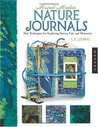Mixed-Media Nature Journals: New Techniques for Exploring Nature, Life, and Memories