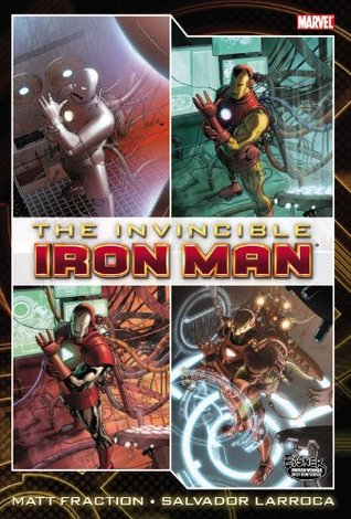 The Invincible Iron Man Omnibus, Volume 1 by Matt Fraction