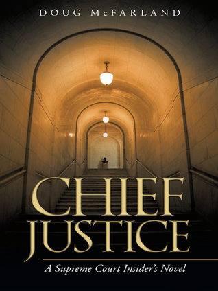 Chief Justice by Doug McFarland