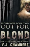Out For Blond by V.J. Chambers