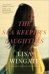The Sea Keeper's Daughters by Lisa Wingate