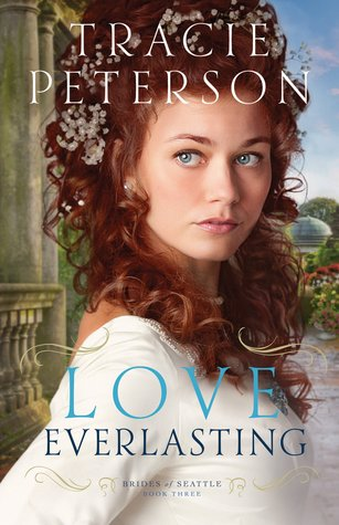Love Everlasting (Brides of Seattle, #3)