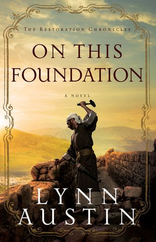 On This Foundation (Restoration Chronicles, #3)