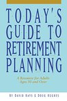 Today's Guide to Retirement Planning