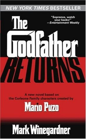 The Godfather Returns by Mark Winegardner