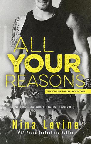 All Your Reasons (Crave, #1)