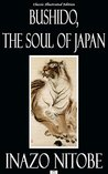 Bushido, the Soul of Japan - Classic Illustrated Edition