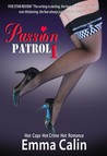 Passion Patrol 1 - A Sexy Police Romance Suspense Novel