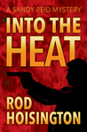 Into the Heat (Sandy Reid Mystery Series #6)