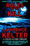 Rules of the Kill: A Chloe Mather Thriller (Chloe Mather Thrillers Book 2)