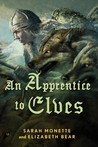 An Apprentice to Elves (Iskryne World, #3)