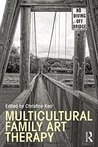Multicultural Family Art Therapy (Family Therapy and Counseling)