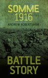 Battle Story Somme 1916