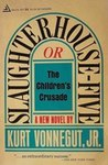 Slaughterhouse Five, or The Children's Crusade
