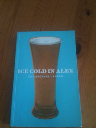 Ice Cold in Alex (Cassell Military Paperbacks)