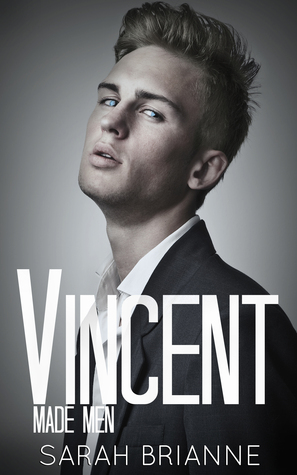 Vincent (Made Men, #2) - Sarah Brianne