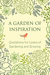 A Garden of Inspiration: Quotations for Lovers of Gardening and Growing
