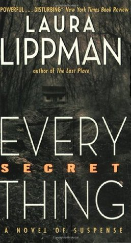 Every Secret Thing  (REQ) - Laura Lippman