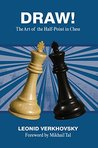 Draw! The Art of the Half-Point in Chess