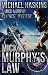 Mick Murphy's Law: A Mick Murphy Key West Mystery