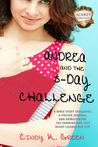 Andrea and the 5-Day Challenge (Aubrey Christian Academy #1)