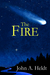 The Fire (Northwest Passage...