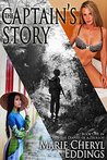 The Captain's Story (The Diaries of a Trollop Book 1)