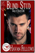 Blind Stud (King of Hearts, #1) (Pulp Friction 2015, #2)