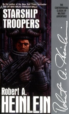 Starship Troopers by Robert A. Heinlein