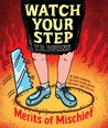 Watch Your Step (Merits of Mischief #3)