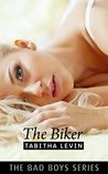 The Biker (Bad Boys, #3)