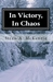 In Victory, In Chaos (The Song of The Bitter Earth #2)