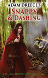 Snappy and Dashing (A Yellow Hoods Companion Tale, #1)