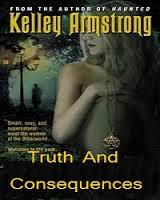 Truth and Consequences by Kelley Armstrong
