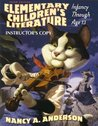Elementary Children's Literature, Infancy Through Age 13 (INSTRUCTOR'S COPY)