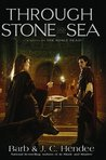 Through Stone and Sea by Barb Hendee