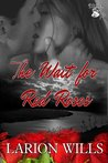 The Wait for Red Roses