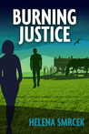 Burning Justice (Alicia Yu Series, #1)