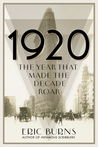 1920: The Year th...