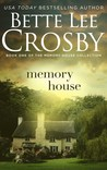 Memory House (Memory House Collection #1)
