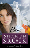 Pam (The Women of Valley View #3)