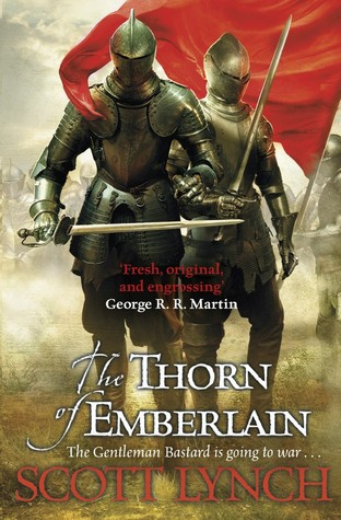 The Thorn of Emberlain (Gentleman Bastards, #4)